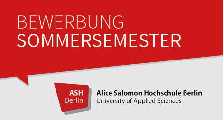 Bewerbung zum Sommersemester an der ASH Berlin