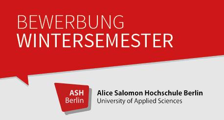 Bewerbung zum Wintersemester an der ASH Berlin
