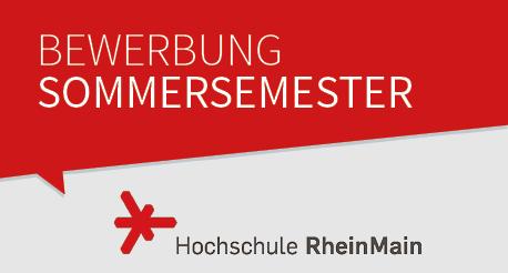 Bewerbung zum Sommersemester an der Hochschule RheinMain