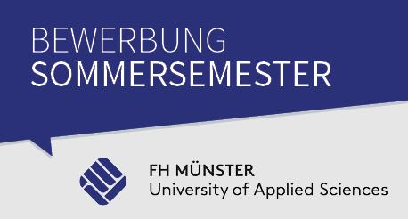 Bewerbung zum Sommersemester an der Fachhochschule Münster