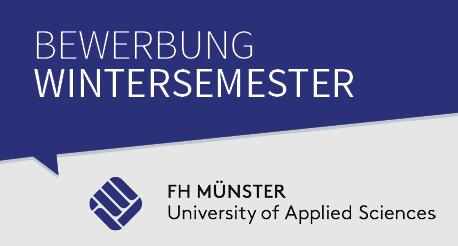 Bewerbung zum Wintersemester an der Fachhochschule Münster